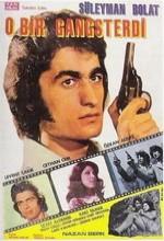 O Bir Gangsterdi (1973) afişi