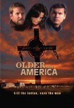 Older Than America (2008) afişi