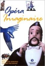 Opera ımaginaire