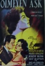 ölmeyen Aşk (ı) (1959) afişi
