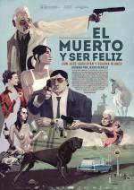 Ölü ve Mutlu (2012) afişi