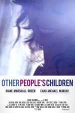 Diğer İnsanların Çocukları (2014) afişi