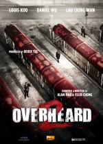 Overheard 2 (2011) afişi