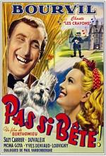Pas Si Bête (1946) afişi
