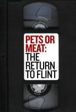 Pets Or Meat: The Return To Flint (1992) afişi
