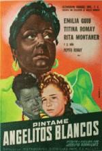 Píntame Angelitos Blancos (1954) afişi
