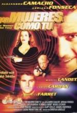 Por Mujeres Como Tu (2004) afişi