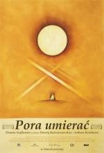 Pora Umierac (2007) afişi