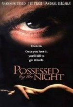 Possessed By The Night (1994) afişi
