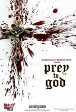 Prey To God (2011) afişi