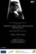 Prove Per Una Tragedia Siciliana (2009) afişi