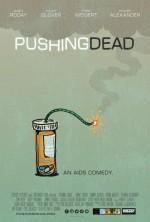 Pushing Dead (2016) afişi