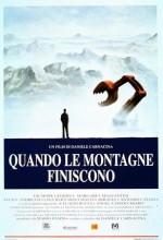 Quando Le Montagne Finiscono (1994) afişi