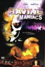 Raving Maniacs (2005) afişi