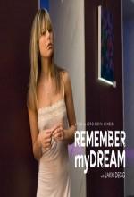 Remember My Dream (2007) afişi