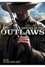 Return Of The Outlaws (2007) afişi