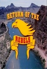 Return Of The Rebels (1981) afişi