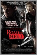 Road To Hell (2008) afişi
