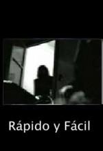 Rápido Y Fácil (2005) afişi