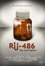 Ru-486: The Last Option (2010) afişi