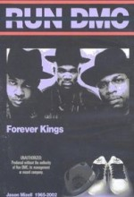 Run Dmc: Forever Kings (2004) afişi