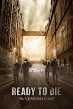 Ready To Die (2014) afişi