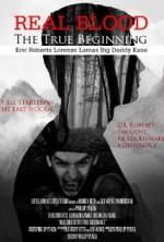 Real Blood: The True Beginning (2015) afişi