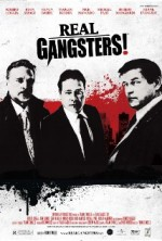 Real Gangsters (2013) afişi