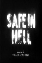 Safe In Hell (1931) afişi