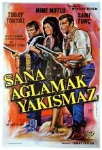 Sana Ağlamak Yakışmaz (1969) afişi