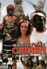 Saving The Crown (2005) afişi