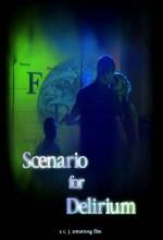 Scenario For Delirium (2003) afişi