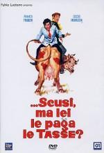 Scusi, Ma Lei Le Paga Le Tasse? (1971) afişi