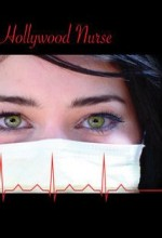 Secrets Of A Hollywood Nurse