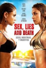 Seks, Yalanlar Ve ölüm (2011) afişi