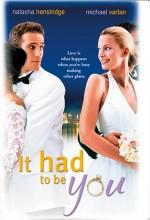 Sen Olmalıydın(ı) (2000) afişi