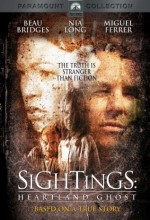 Sightings: Heartland Ghost (2002) afişi