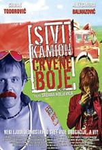 Sivi Kamion Crvene Boje (2004) afişi