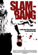 Slam-Bang (2009) afişi
