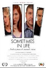 Sometimes In Life (2008) afişi