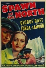 Spawn Of The North (1938) afişi