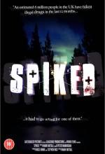 Spiked (2012) afişi