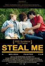 Steal Me (2005) afişi