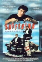 Suffering Bastards (1989) afişi