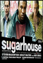 Sugarhouse (2007) afişi