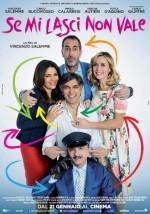 Se Mi Lasci Non Vale (2016) afişi