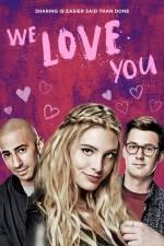 Seni Seviyoruz (2016) afişi