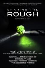 Sharing the Rough  (2016) afişi