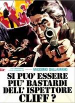 Si può essere più bastardi dell'ispettore Cliff? (1973) afişi