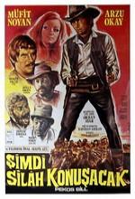 Şimdi Silahlar Konuşacak (1971) afişi